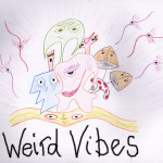 Weird Vibes